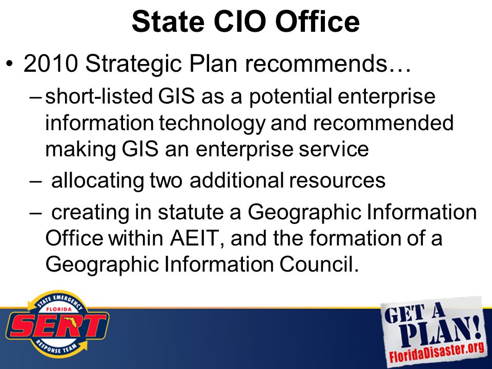 2010 Strategic Plan recommends… –short-listed GIS as a potential enterprise information technology and recommended making GIS an enterprise service –