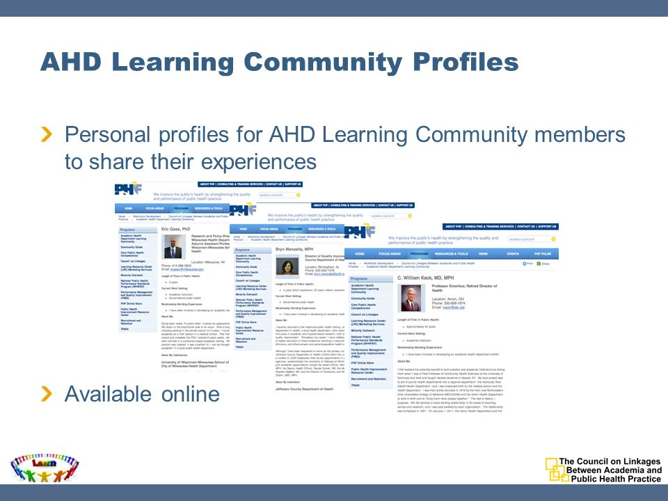 AHD Learning Community Profiles Personal profiles for AHD Learning Community members to share their experiences Available online