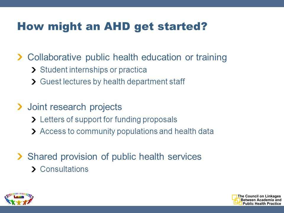 How might an AHD get started.
