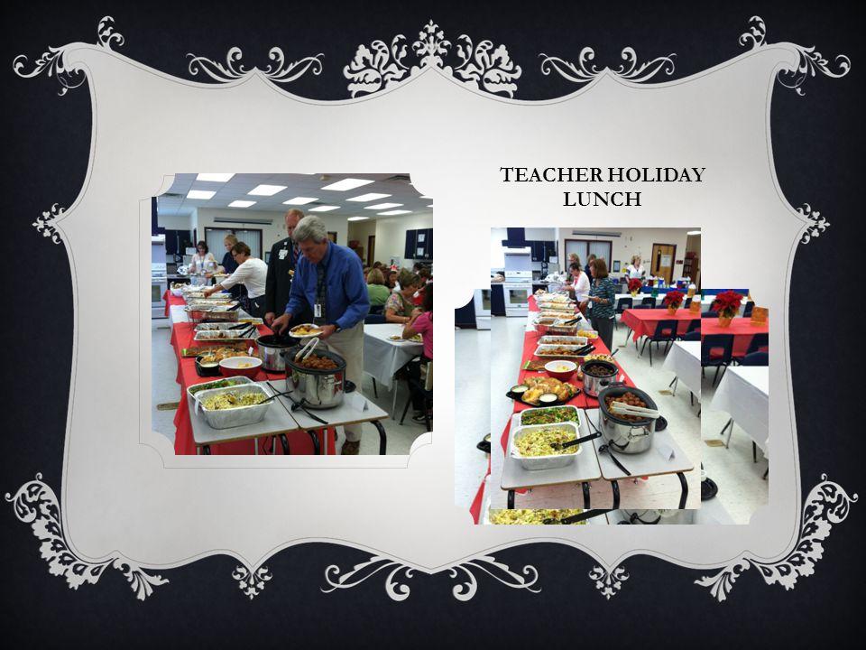 TEACHER HOLIDAY LUNCH