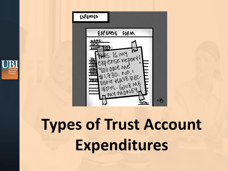 Types of Trust Account Expenditures