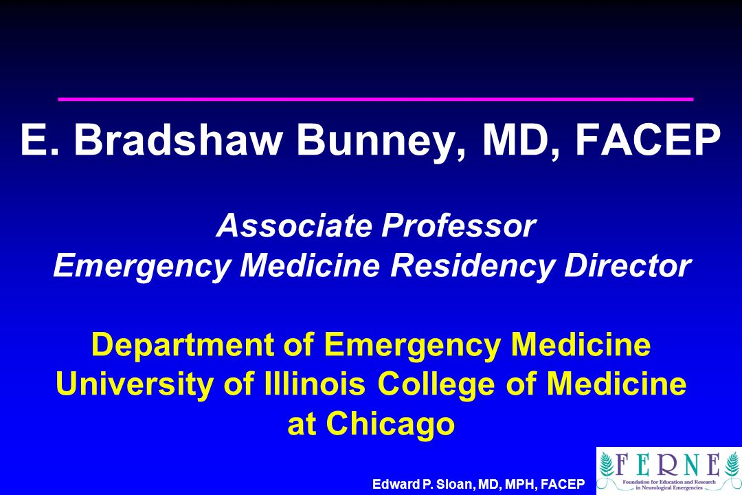 Edward P. Sloan, MD, MPH, FACEP E.