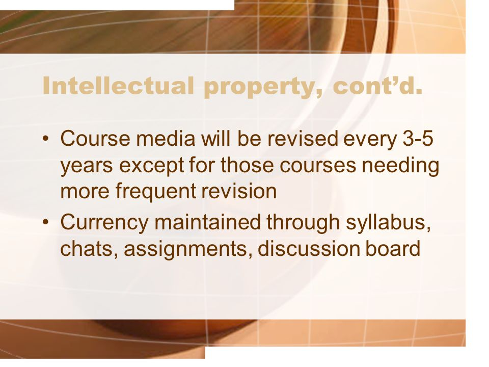 Intellectual property, cont'd.