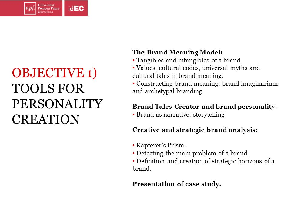 The Brand Meaning Model: Tangibles and intangibles of a brand. Values, cultural codes, universal myths and cultural tales in brand meaning. Constructi