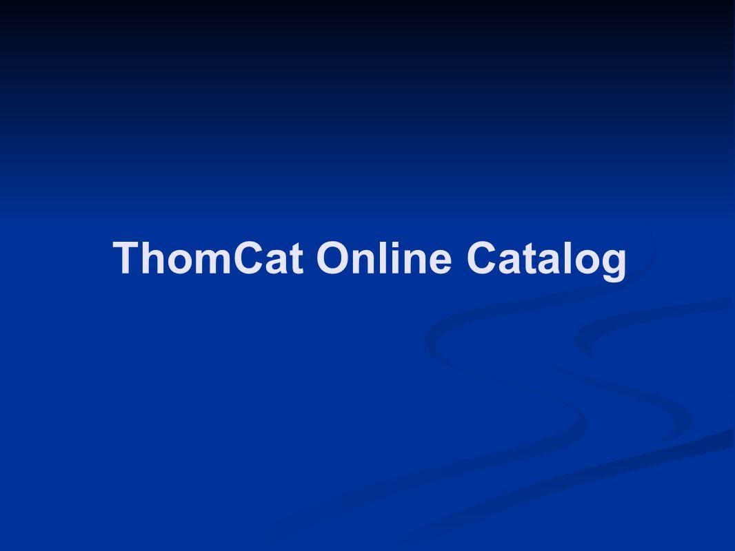 ThomCat Online Catalog
