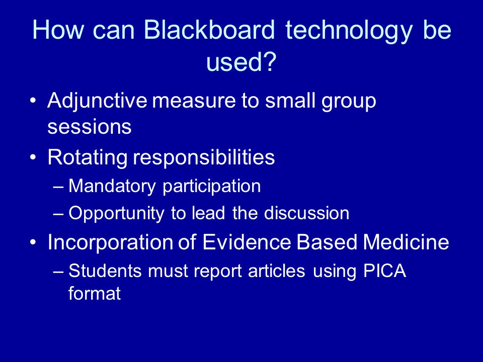 How can Blackboard technology be used.