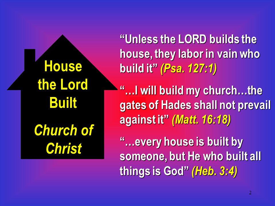 13 What Makes a Church a Church of Christ.