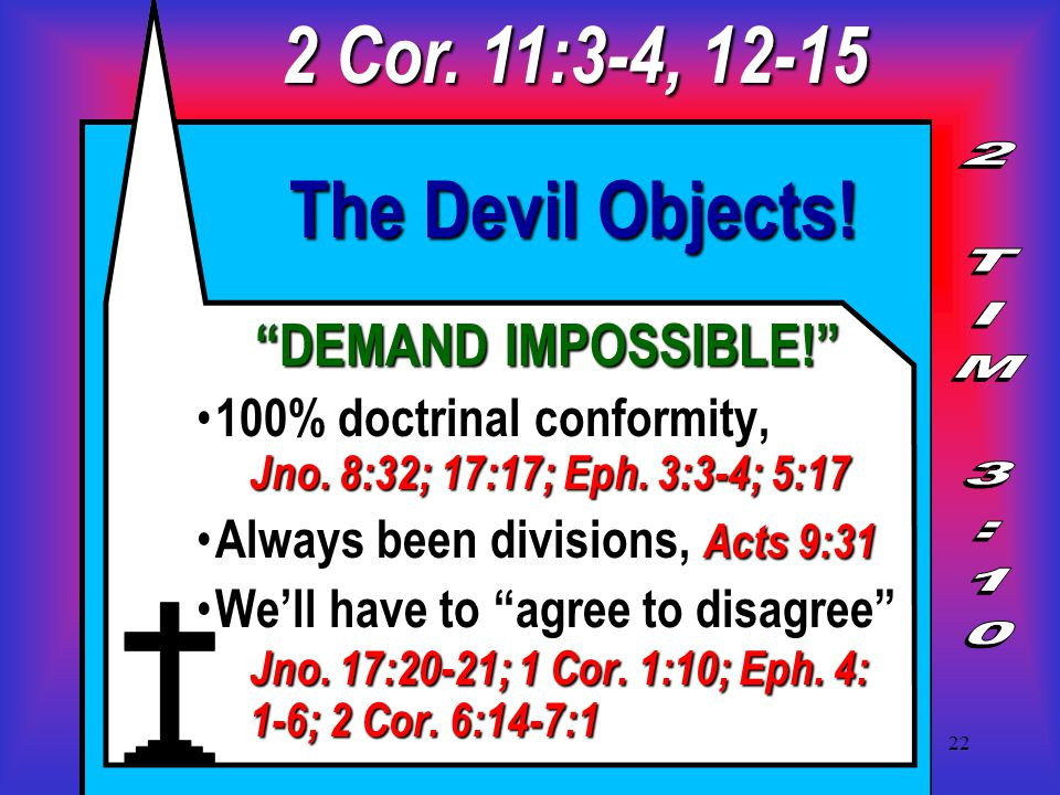 22 The Devil Objects. DEMAND IMPOSSIBLE! 100% doctrinal conformity, Jno.