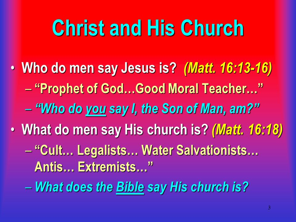4 Christ and His Church In God's eternal plan (Eph.