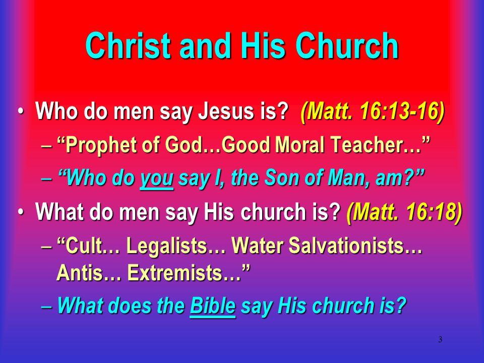 14 What Makes a Church a Church of Christ.