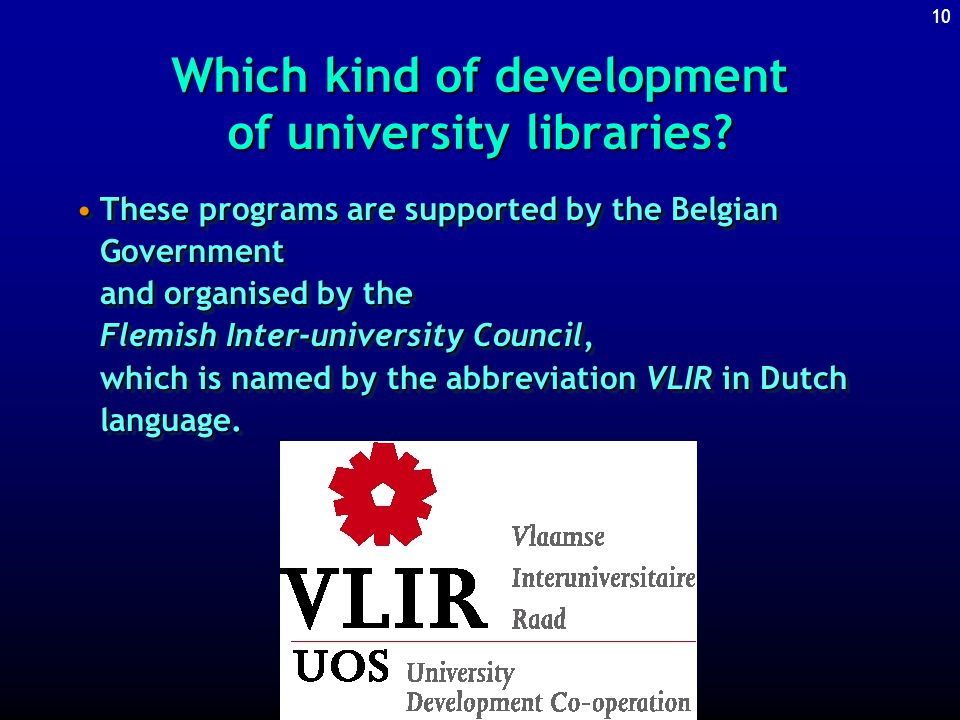9 Which kind of development of university libraries?