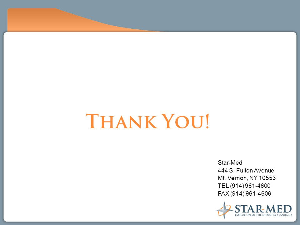 Star-Med 444 S. Fulton Avenue Mt. Vernon, NY 10553 TEL (914) 961-4600 FAX (914) 961-4606