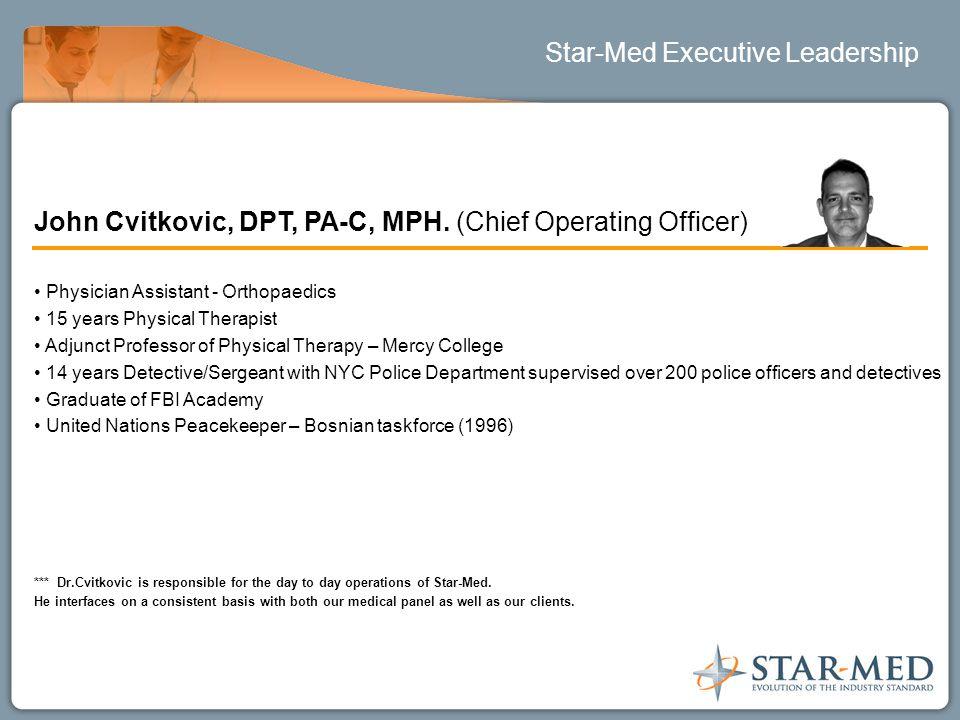 Star-Med Executive Leadership John Cvitkovic, DPT, PA-C, MPH.