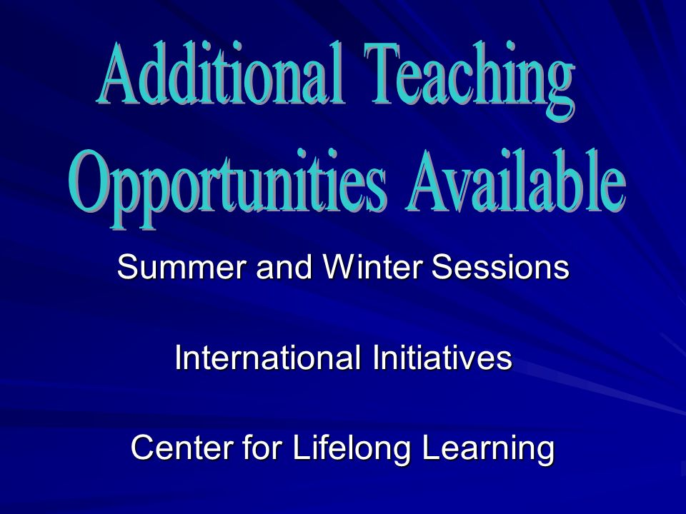 Summer and Winter Sessions International Initiatives Center for Lifelong Learning