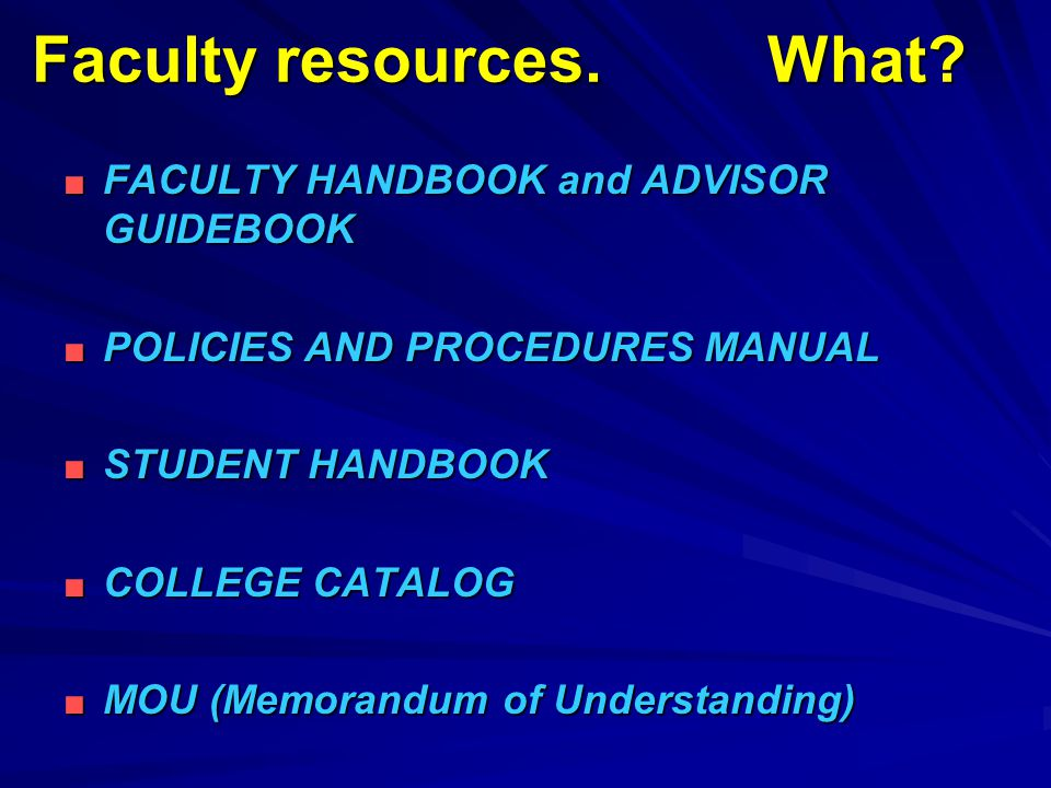 Faculty resources. What.