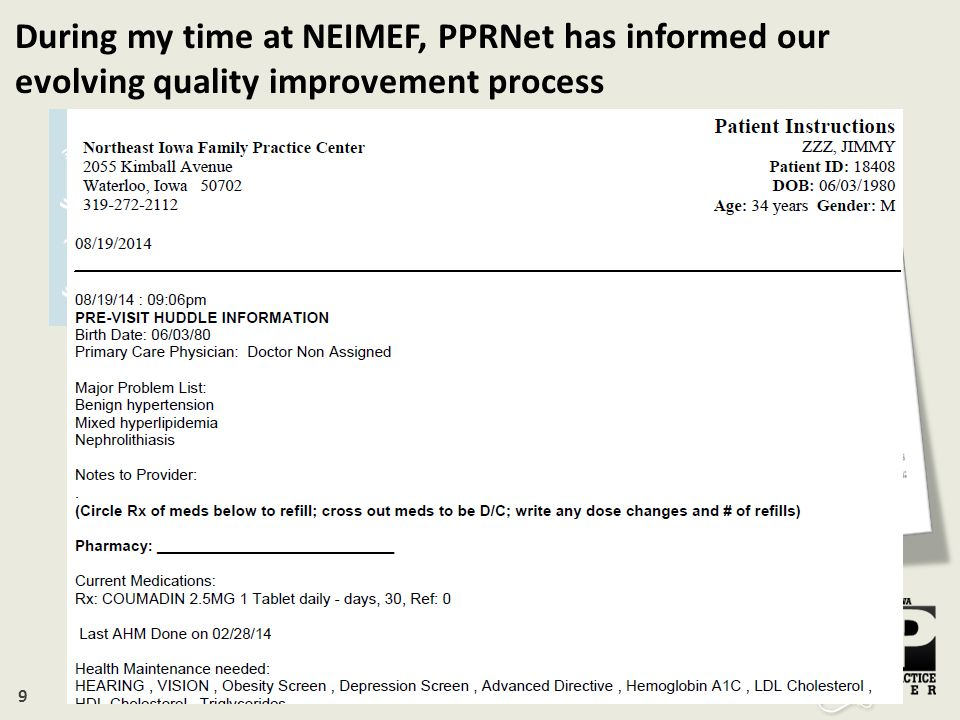 10 During my time at NEIMEF, PPRNet has helped provide tools for future improvement