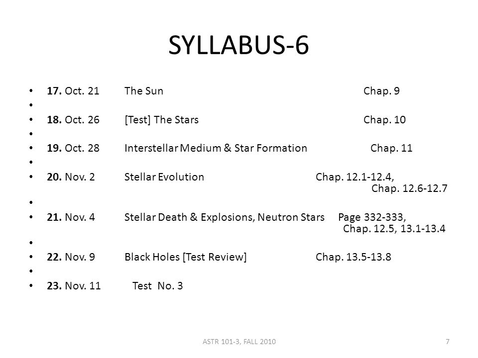 SYLLABUS-6 17. Oct. 21The SunChap. 9 18. Oct. 26[Test] The StarsChap.
