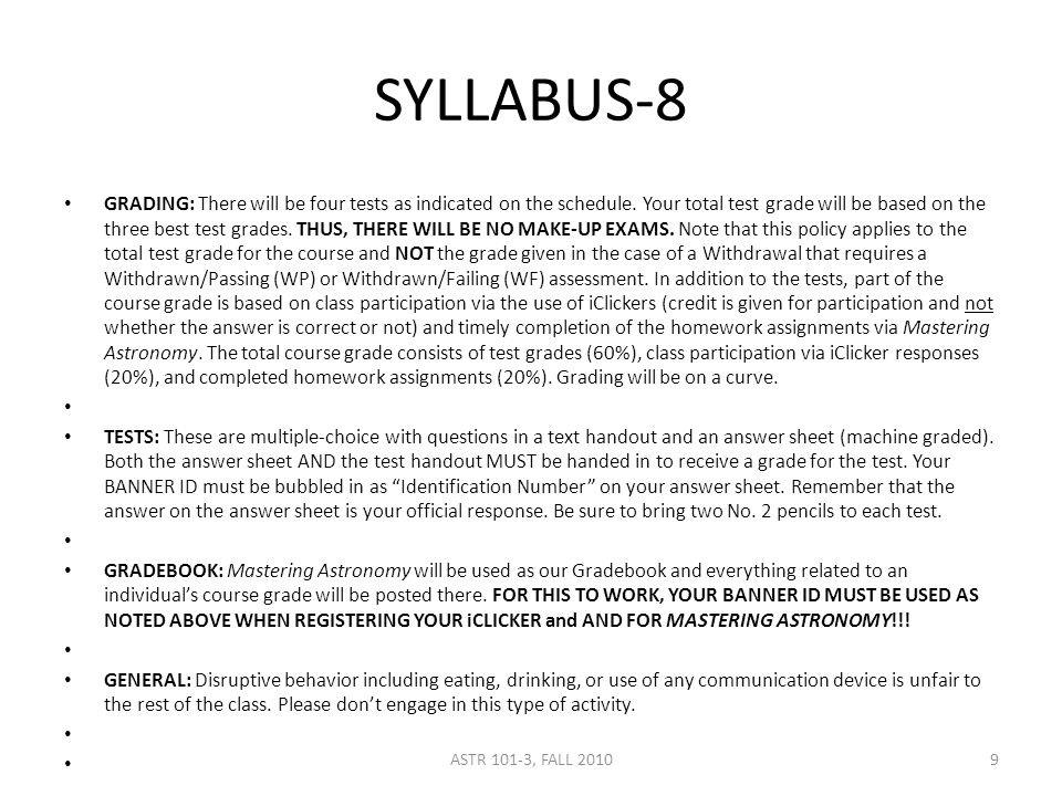 SYLLABUS-8 GRADING: There will be four tests as indicated on the schedule.
