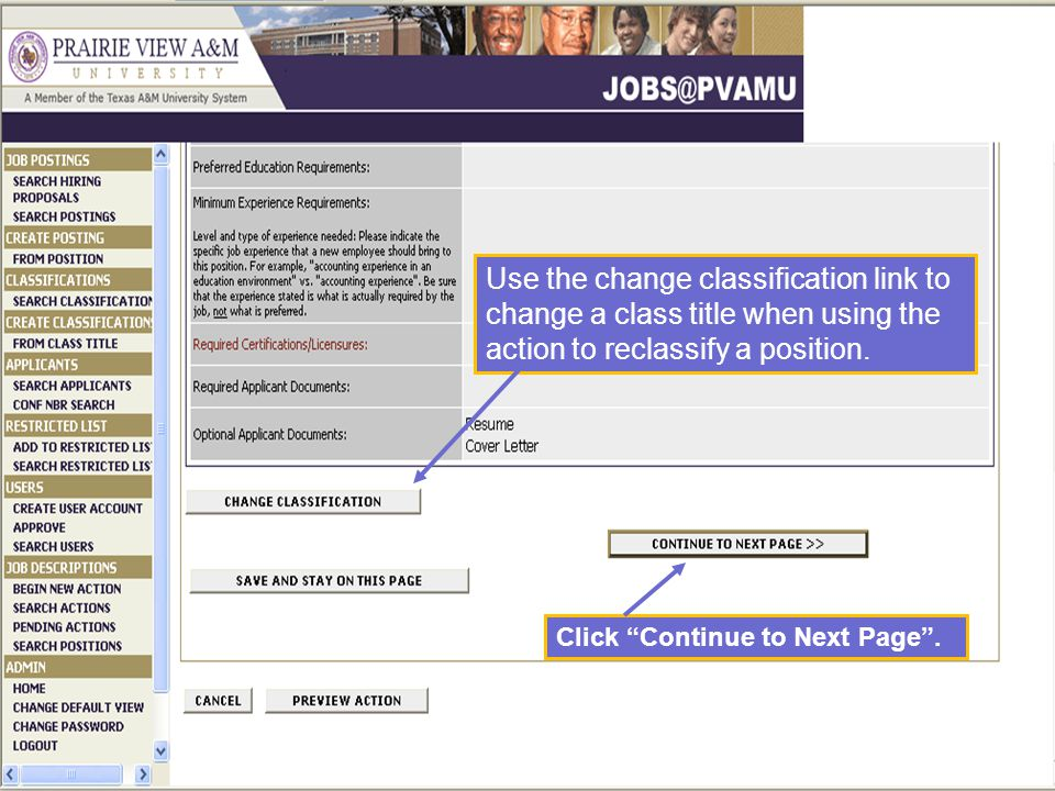 Use the change classification link to change a class title when using the action to reclassify a position.