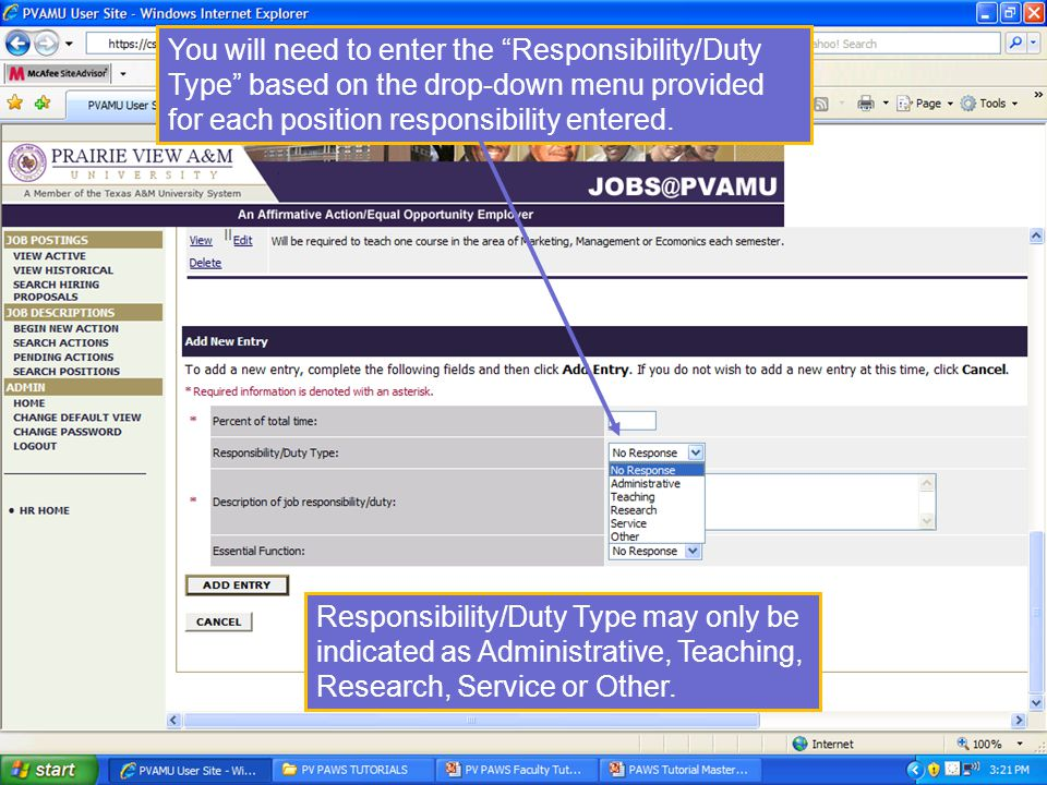 You will need to enter the Responsibility/Duty Type based on the drop-down menu provided for each position responsibility entered.