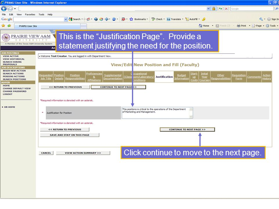 This is the Justification Page . Provide a statement justifying the need for the position.