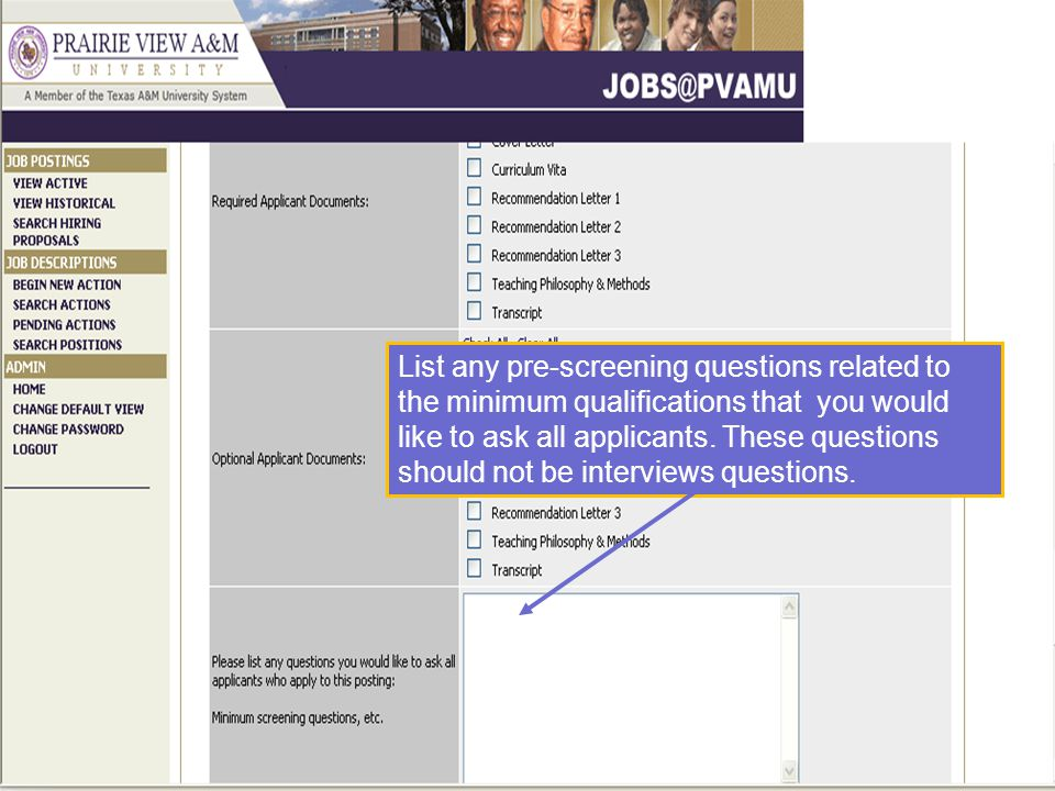 List any pre-screening questions related to the minimum qualifications that you would like to ask all applicants.