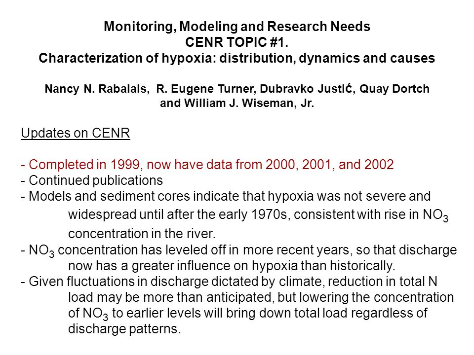 Monitoring, Modeling and Research Needs CENR TOPIC #1.