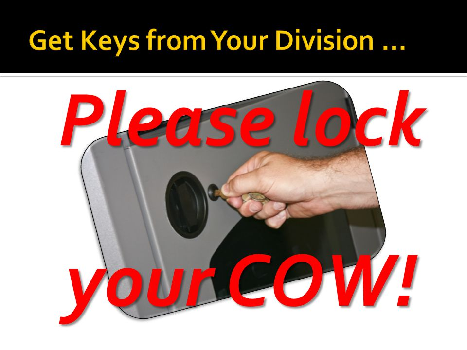 Please lock your COW!