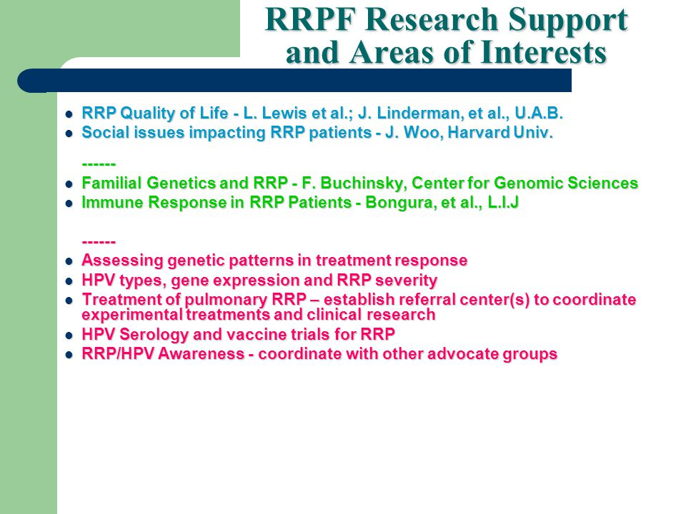 RRPF Research Support and Areas of Interests RRP Quality of Life - L.