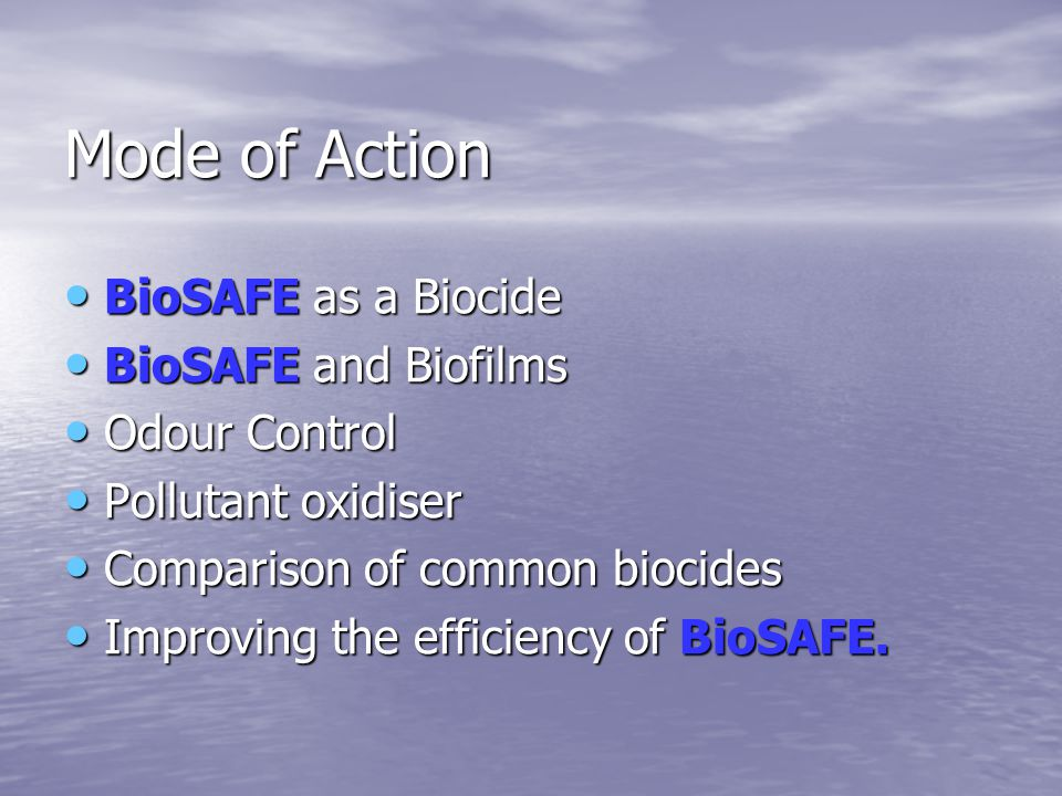 Mode of Action for BioSAFE.
