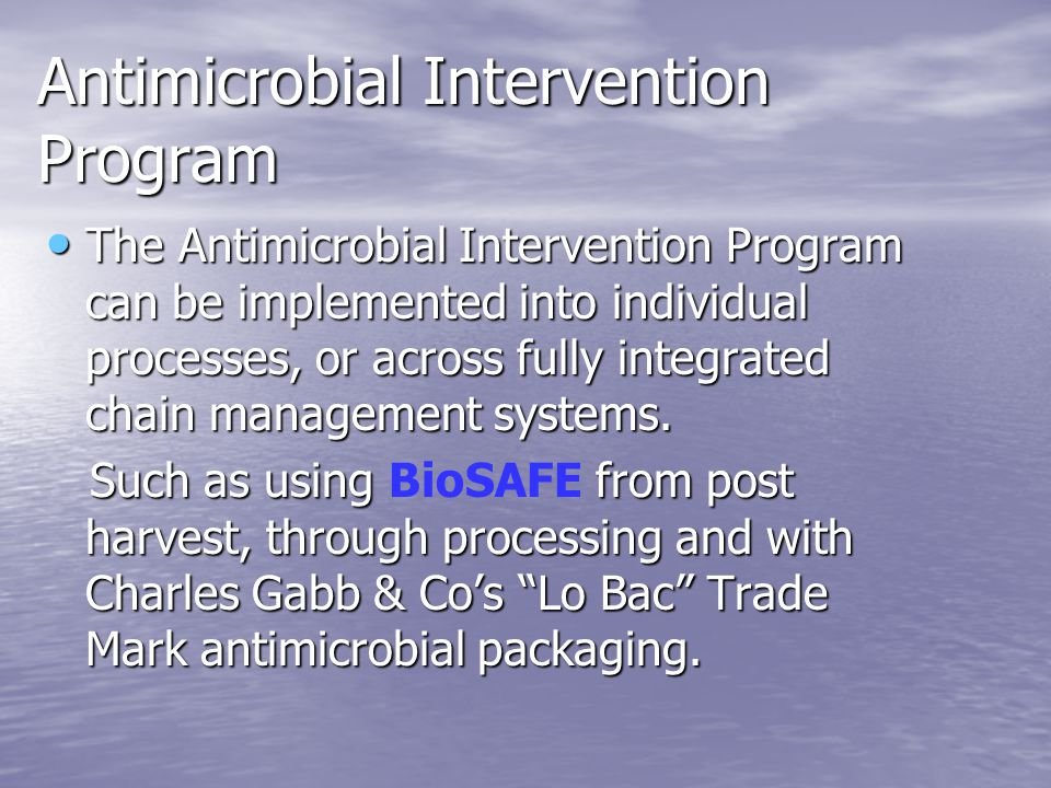 BioSAFE and Biofilms BioSAFE is able to penetrate biofilms and destroy them.
