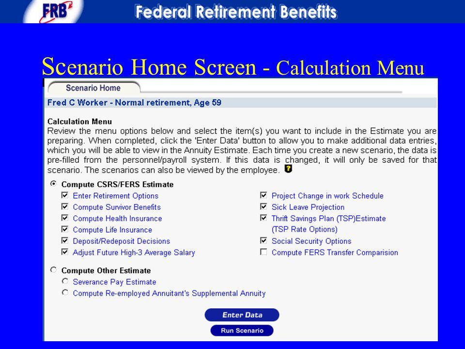 Sc enario Home Screen - Calculation Menu
