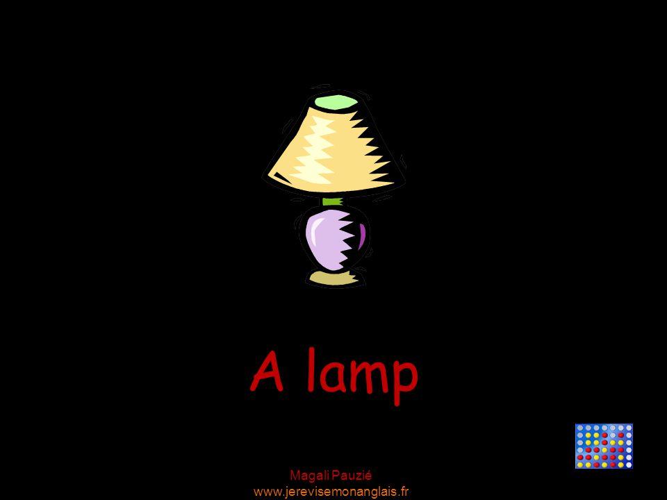 Magali Pauzié www.jerevisemonanglais.fr A lamp