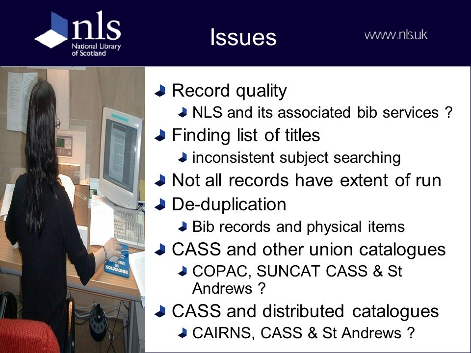 Issues Record quality NLS and its associated bib services .