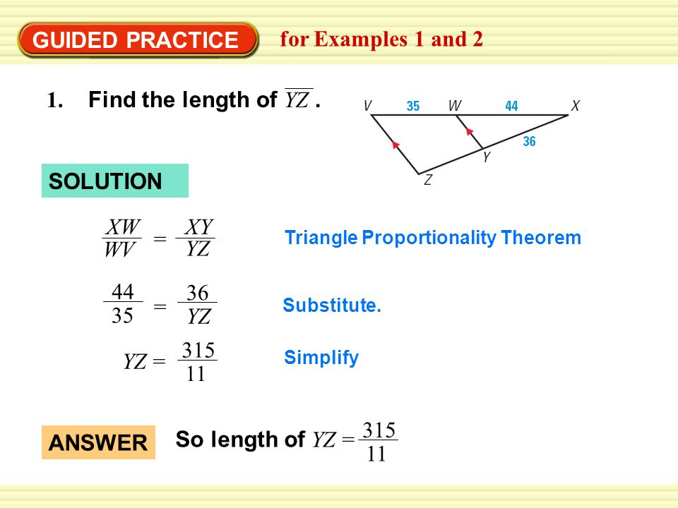 GUIDED PRACTICE for Examples 1 and 2 1. Find the length of YZ.