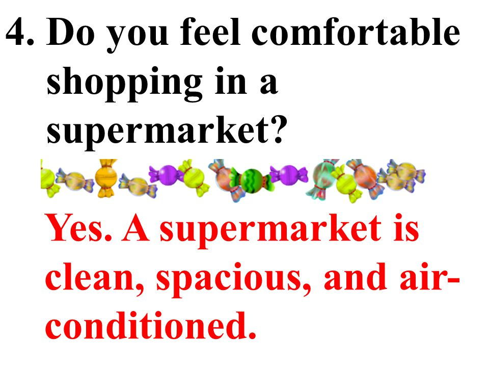 3. Is it easy for you to find what you want to buy in a supermarket.