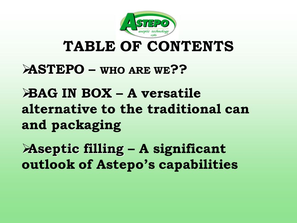 TABLE OF CONTENTS  ASTEPO  ASTEPO – WHO ARE WE .