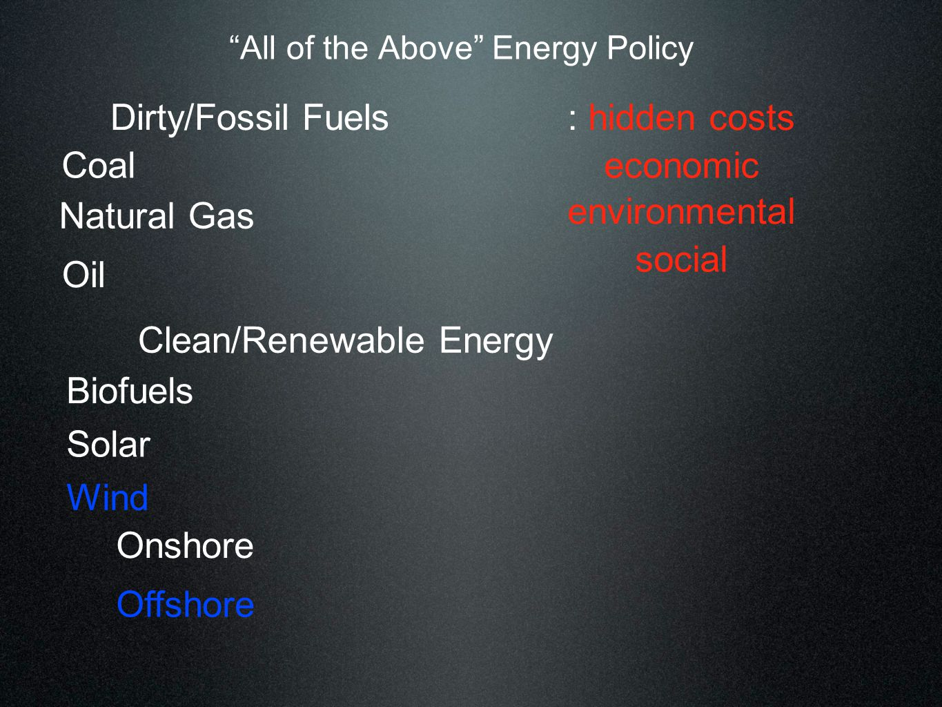 Hidden Costs of Dirty/Fossil Fuels National/Energy Security: $1B/Day to Import Crude Oil $67-83B/yr on Overseas Oil Security Missions X X The Pew Project on National Security, Energy and climate VA: $44.5MM/yr Coalfield Employment Enhancement Tax Credit* * Commonwealth Institute economic Federal Coal Subsidies & Benefit Payments Estimated at $3.2-$5.4B/YR + + Mining Coal, Mounting Costs: The Life Cycle Consequences of Coal KY: $115MM/yr Coal Subsidies +