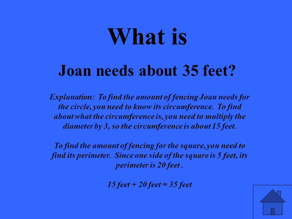 What is Joan needs about 35 feet.