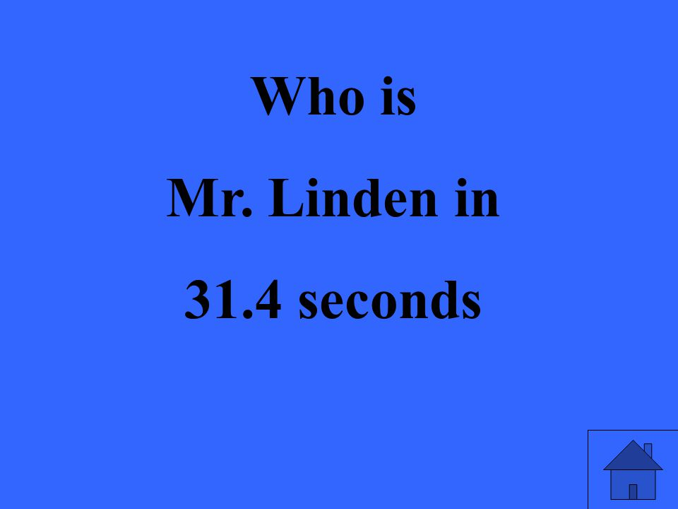 Who is Mr. Linden in 31.4 seconds