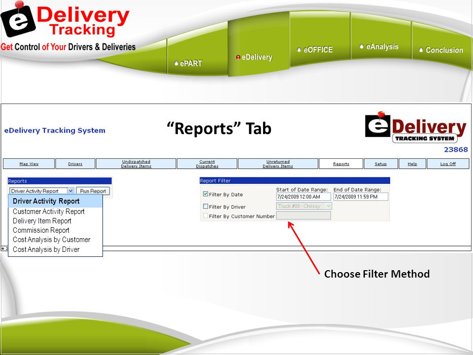 """Reports"" Tab Choose Filter Method Driver Activity Report Customer Activity Report Delivery Item Report Commission Report Cost Analysis by Customer Co"