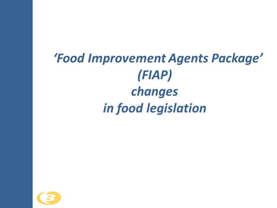 On july 8th 2008, the European Union has approved the FIAP.