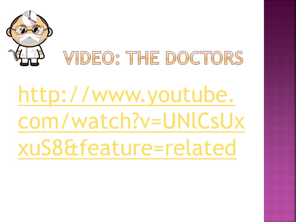 http://www.youtube. com/watch?v=UNlCsUx xuS8&feature=related