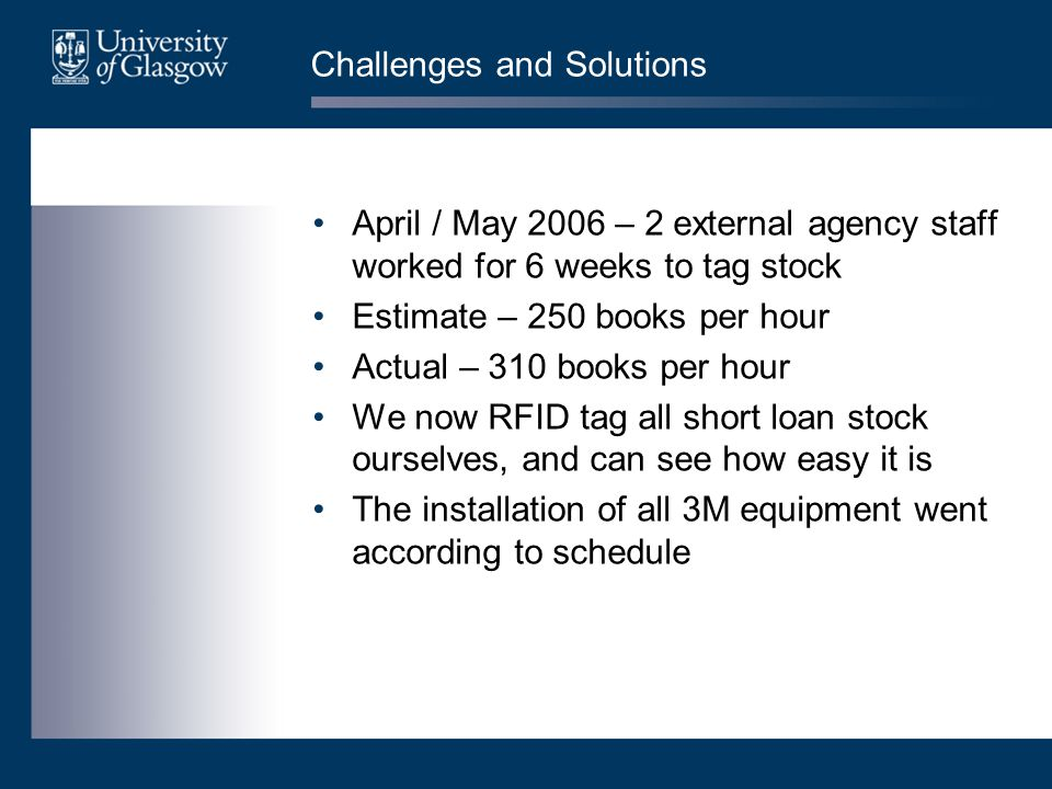 Challenges and Solutions First major snag – our idiosyncratic classification system Library system is unable to produce a shelfmark order index 3M found an IT consultant to work on the problem Produced a translation program