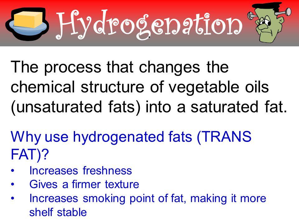 Hydrogenation.