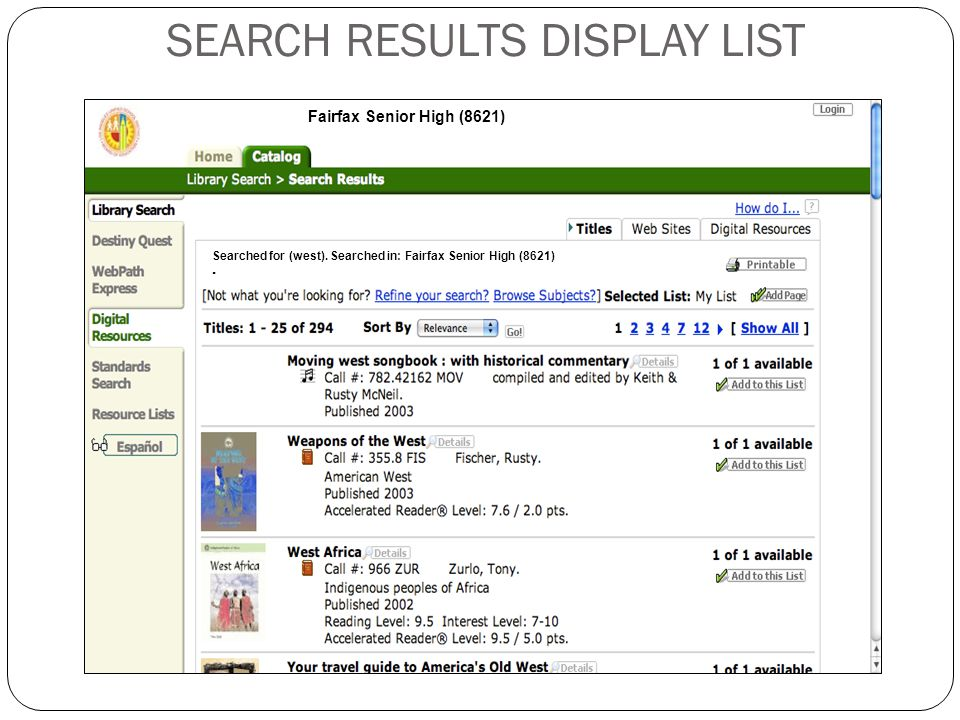 SEARCH RESULTS DISPLAY LIST 7 Fairfax Senior High (8621) Searched for (west).