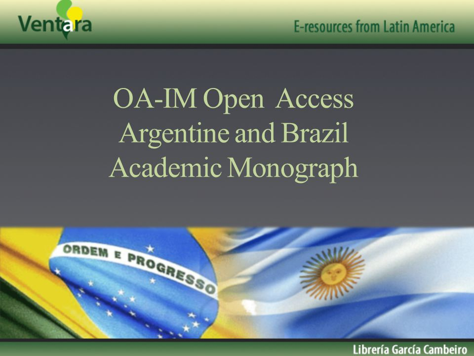 OA-IM Open Access Argentine and Brazil Academic Monograph