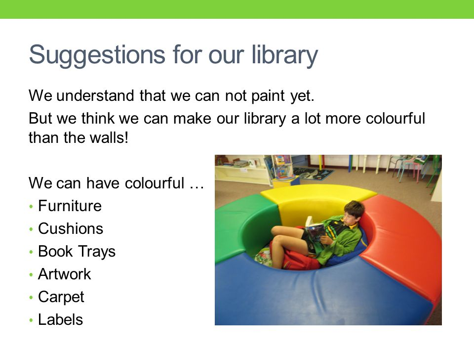 Suggestions for our library We understand that we can not paint yet.