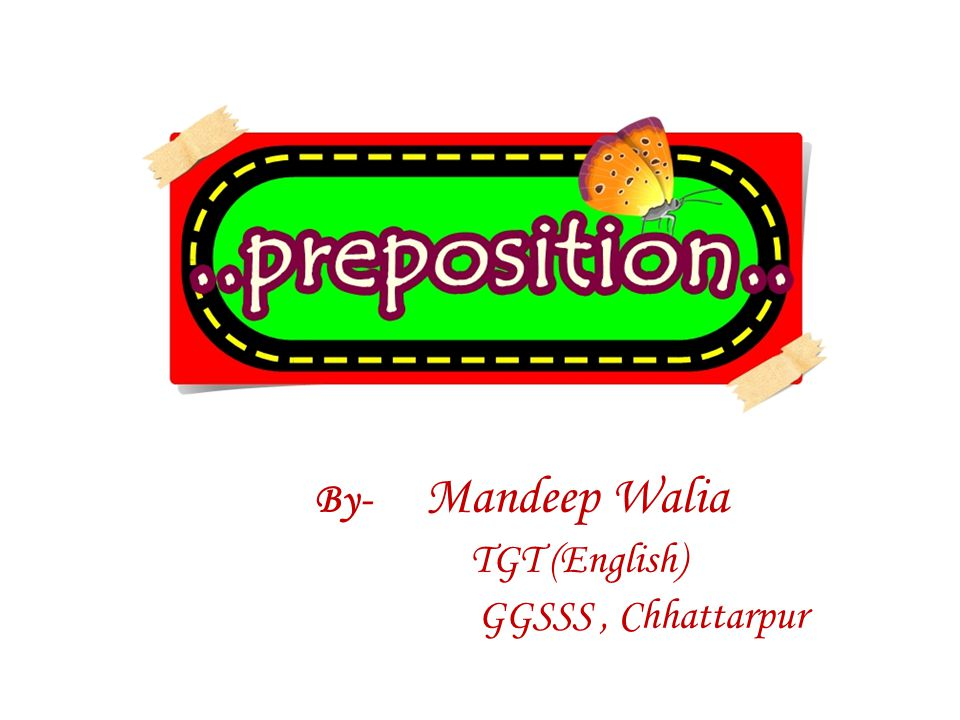 By- Mandeep Walia TGT (English) GGSSS, Chhattarpur