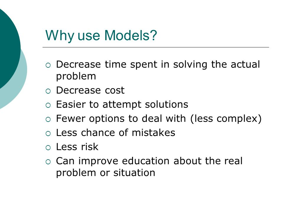 Why use Models.